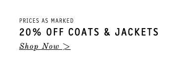 20% Off Coats & Jackets